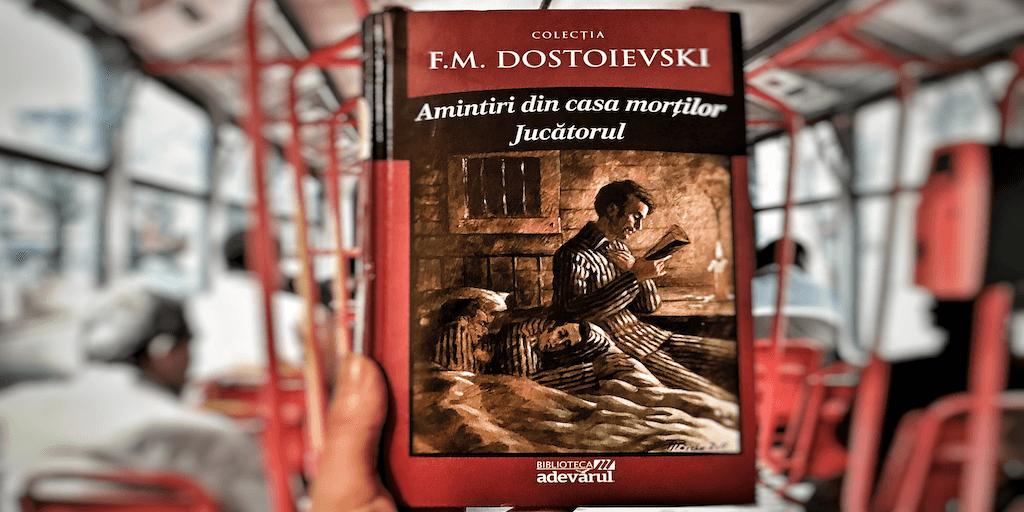 amintiri din casa mortilor feodor dostoievski cartea din autobuz ratb stb daniela bojinca blog